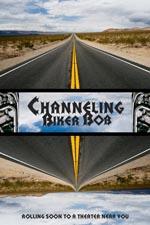 Channeling Biker Bob
